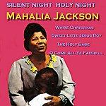 Mahalia Jackson Silent Night Holy Night