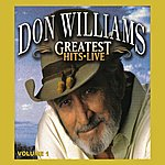 Don Williams Greatest Hits Live Volume 1
