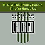 MD Thro Ya Hands Up (Single)
