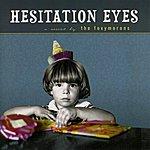 The Foxymorons Hesitation Eyes