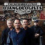 The Rosenberg Trio Djangologists (Celebrating 100 Years Of Django Reinhardt)