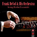 Frank DeVol & His Orchestra Irving Berlin Essentials