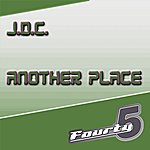 JDC Another Place (3-Track Maxi-Single)