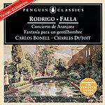 Carlos Bonell Rodrigo: Concierto De Aranjuez Etc./Falla: El Sombrero De Tres Picos