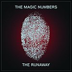 The Magic Numbers The Runaway
