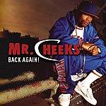 Mr. Cheeks Back Again (Edited)