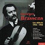 Georges Brassens 20 Succès De Georges Brassens : Les Débuts (1952-1953)
