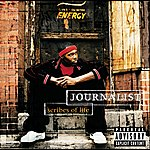 Journalist Scribes Of Life (Explicit Version)