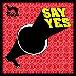 Radix Say Yes (Single)