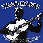 Tino Rossi Les Plus Belles Chansons De Tino Rossi