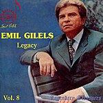 Emil Gilels Emil Gilels Legacy, Vol. 8