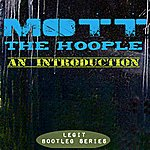 Mott The Hoople An Introduction