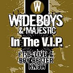 Wideboys In The V.I.P.