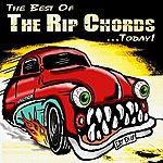 The Rip Chords The Best Of The Rip Chords...Today!