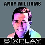Andy Williams Six Play