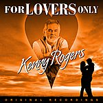 Kenny Rogers For Lovers Only