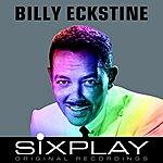 Billy Eckstine Six Play