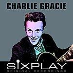 Charlie Gracie Six Play