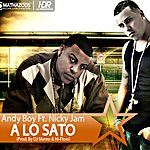 Andy Boy A Lo Sato (Feat. Nicky Jam)