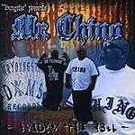 Mr. Chino Mr Chino - Friday The 13th