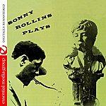 Thad Jones Sonny Rollins Plays (Digitally Remastered) - Ep