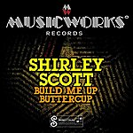 Shirley Scott Build Me Up Buttercup - Ep