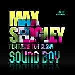 Max Sedgley Sound Boy (Feat. Tor Cesay)(4-Track Maxi-Single)