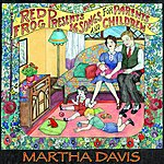 Martha Davis Red Frog Presents: 16 Songs For Parents And Children
