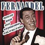Fernandel Les Plus Belles Chansons De Fernandel