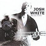 Josh White No 12 Train