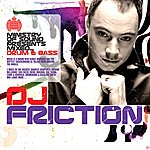DJ Friction Ministry Of Sound Presents Mixed Drum + Bass - DJ Friction