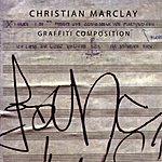 Christian Marclay Graffiti Composition