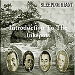 The Ink Spots Introduction To The Inkspots