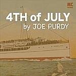 Joe Purdy 4th Of July