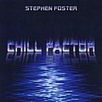 Stephen Foster Chill Factor