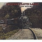 Stoney Clove Lane Stay With Me