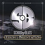 School Of Beats Lesson I: Orientation