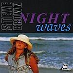 Steve Brown Night Waves