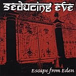 Seducing Eve Escape From Eden