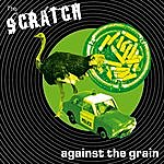 Scratch Against The Grain
