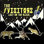 The Visitors Lost On The Globe
