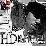 HD Real N*gga Sh*t (Single) (Parental Advisory)