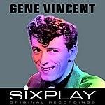 Gene Vincent & His Blue Caps Six Play