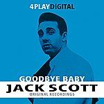 Jack Scott Goodbye Baby - 4 Track Ep