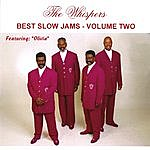 The Whispers Best Slow Jams, Vol. Two