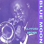 Clifford Brown Blue Moon