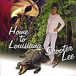 Scooter Lee Home To Louisiana