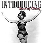 Rosemary Clooney Introducing Rosemary Clooney