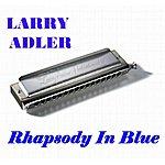 Larry Adler Rhapsody In Blue