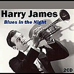 Harry James Blues In The Night
